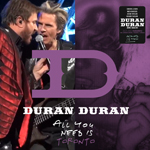 Duran Duran - All You Need Is Toronto (cover)