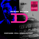Duran Duran - Unstaged Full Rebroadcast (cover)