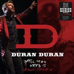 Duran Duran - All You Need Is Grand Prairie (cover)