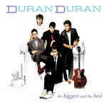 Duran Duran - The Biggest And The Best (cover)