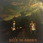 Dom Brown - Blue To Brown