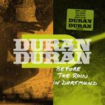 Duran Duran - Before The Rain In Dortmund (cover)