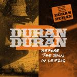 Duran Duran - Before The Rain In Leipzig (cover)