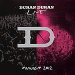 Duran Duran - Munich 2012 2LP (cover)