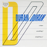 "Duran Duran - Is There Something I Should Know? 7"" (cover)"
