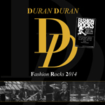Duran Duran - Fashion Rocks 2014 (cover)