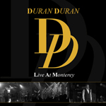 Duran Duran - Live At Monterey (cover)