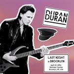 Duran Duran - Last Night In Brooklyn (cover)