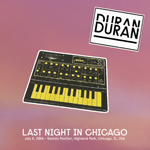 Duran Duran - Last Night In Chicago (cover)