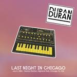 Duran Duran - Last Night In Chicago (cover)
