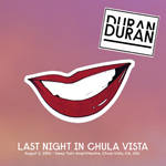 Duran Duran - Last Night In Chula Vista (cover)