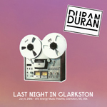 Duran Duran - Last Night In Clarkston (cover)