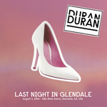 Duran Duran - Last Night In Glendale (cover)