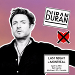 Duran Duran - Last Night In Montreal (cover)
