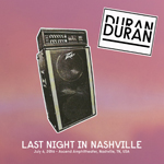 Duran Duran - Last Night In Nashville (cover)
