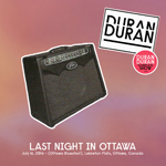 Duran Duran - Last Night In Ottawa (cover)