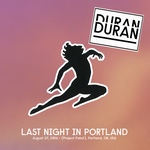 Duran Duran - Last Night In Portland (cover)