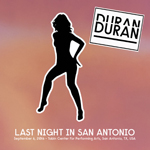 Duran Duran - Last Night In san Antonio (cover)