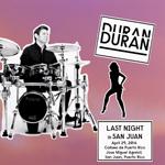 Duran Duran - Last Night In San Juan (cover)