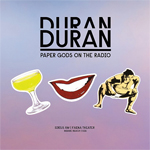 Duran Duran - Paper Gods On The Radio 2LP (cover)