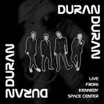 Duran Duran - Live From Kennedy Space Center (cover)