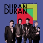 Duran Duran - Rancho Mirage 2019 (cover)
