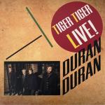 Duran Duran - Tiger Tiger Live LP (cover)