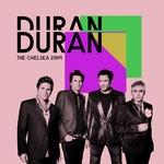 Duran Duran - The Chelsea 2019 (cover)