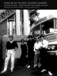 Duran Duran - Sing Blue Silver: Duran Duran Australia 1983 (cover)