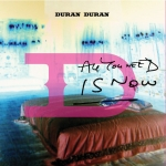 "Duran Duran - All You Need Is Now 7"" (cover)"