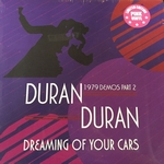 """Duran Duran - Dreaming Of Your Cars (1979 Demos Part 2) 12"""" (cover)"""