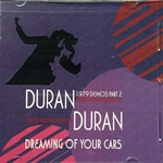 Duran Duran - Dreaming Of Your Cars (1979 Demos Part 2) (cover)
