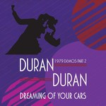 Duran Duran - Dreaming Of Your Cars 1979 Demos Part 2 (cover)