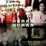 "Duran Duran - From Mediterranea With Love 12"" (cover)"