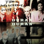 "Duran Duran - From Mediterranea With Love 7"" (cover)"