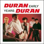 Duran Duran - Early Years (cover)
