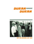 Duran Duran - Off The Record Live 1981 (cover)