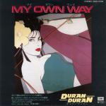 """Duran Duran - My Own Way 7"""""""