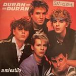 """Duran Duran - A Mi Estilo 7"""" (cover)"""