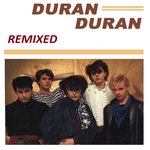 Duran Duran - Remixed (cover)