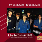 Duran Duran - Live In Detroit 1982 (Remastered) (cover)