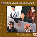 Duran Duran - Live In Glasgow (cover)