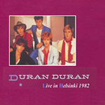Duran Duran - Live In Helsinki 1982 (back cover)