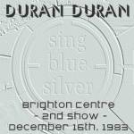 Duran Duran - Brighton Centre (2nd Show) (cover)