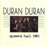 Duran Duran - Queens Hall 1983 (cover)