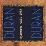 Duran Duran - Queens Hall 1983 (back cover)
