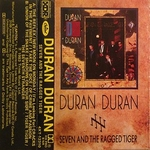 Duran Duran - Seven And The Ragged Tiger MC (cover)