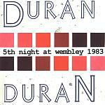 Duran Duran - 5th Night At Wembley 1983 (cover)
