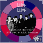 Duran Duran - King Biscuit Flower Hour (cover)