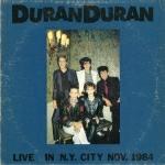 Duran Duran - Live In N.Y. City Nov.1984 (cover)